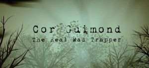 The Real Mad Trapper Teaser